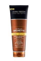 Sära andev šampoon brünettidele juustele John Frieda Brilliant Brunette Visibly Brighter 250 ml