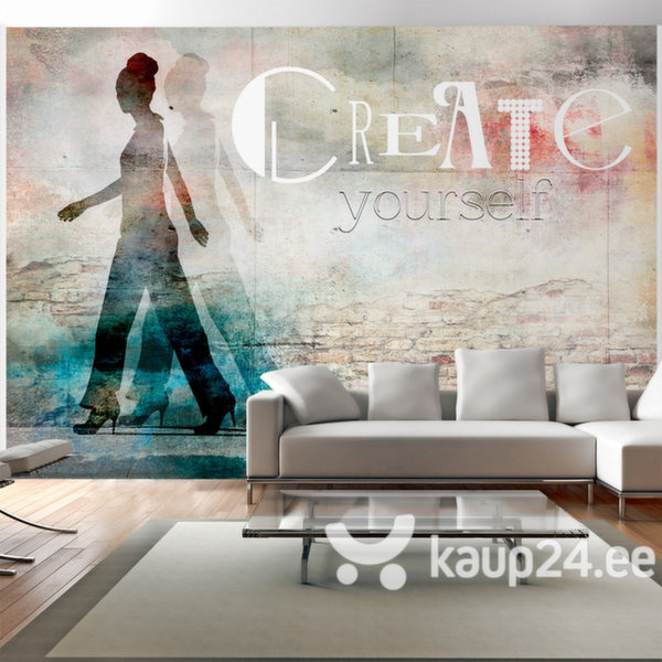 Fototapeet - Create yourself