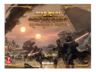 Star Wars: The Old Republic - Explorer's Guide