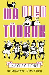 Ma olen tüdruk hind ja info | Noortekirjandus | kaup24.ee