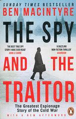 Spy and the Traitor : The Greatest Espionage Story of the Cold War, The hind ja info | Ajalooraamatud | kaup24.ee