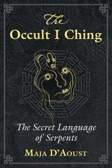 Occult I Ching: The Secret Language Of Serpents hind ja info | Ühiskonnateemalised raamatud | kaup24.ee