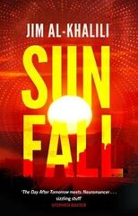 Sunfall: The Cutting Edge 'what-If' Thriller From The Celebrated Scientist And Bbc Broadcaster цена и информация | Книги на иностранных языках | kaup24.ee