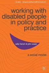 Working With Disabled People In Policy And Practice: A Social Model hind ja info | Working With Disabled People In Policy And Practice: A Social Model | kaup24.ee