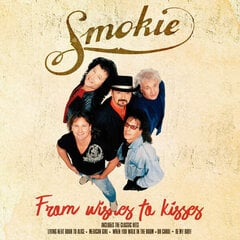 "LP SMOKIE ""From Wishes To Kisses"" hind ja info 