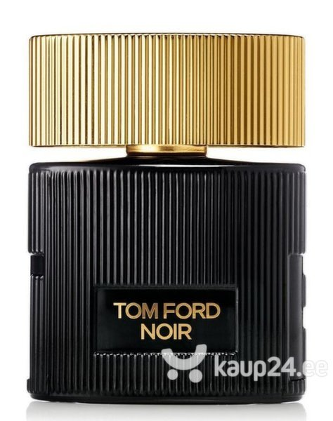 Parfüümvesi Tom Ford Noir EDP naistele 50 ml